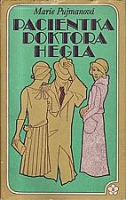 Pujmanová: Pacientka doktora Hegla ; Sestra Alena, 1972