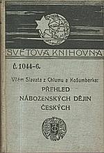 Slavata z Chlumu a Košumberka: Přehled náboženských dějin českých, 1912