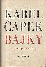 Čapek: Bajky a podpovídky, 1946