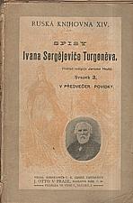 Turgenev: V předvečer ; První láska ; Šlechtické hnízdo, 1897