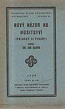 Slavík: Nový názor na husitství, 1928