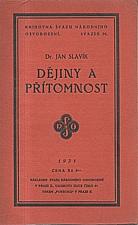 Slavík: Dějiny a přítomnost, 1931