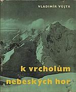 Vůjta: K vrcholům nebeských hor, 1961