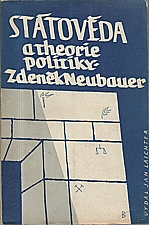 Neubauer: Státověda a theorie politiky, 1947