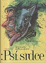 Bulgakov: Psí srdce, 1989