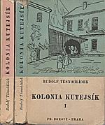 Těsnohlídek: Kolonia Kutejsík, 1935