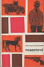 Faulkner: Pobertové, 1965