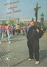 Burian: Cokoli o New Yorku, 1991