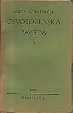 Papoušek: Osvobozenská pavěda, 1929
