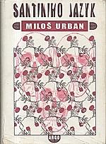 Urban: Santiniho jazyk, 2005