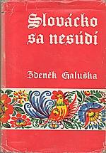 Galuška: Slovácko sa nesúdí, 1972