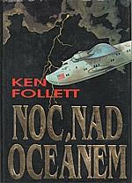Follett: Noc nad oceánem, 1994