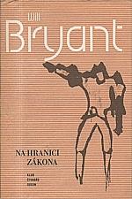 Bryant: Na hranici zákona, 1981