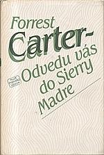 Carter: Odvedu vás do Sierry Madre, 1983