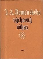 Čapek: Jana Amose Komenského výchovný odkaz, 1957