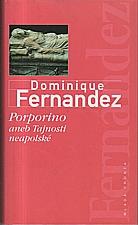 Fernandez: Porporino, aneb, Tajnosti neapolské, 1999