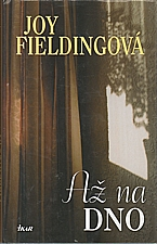 Fielding: Až na dno, 2005