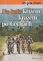 Halada: Na kole křížem krážem po Čechách, 2003