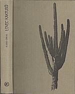 Crkal: Lovec kaktusů, 1983