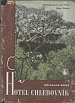 Weber: Hotel Chlebovník, 1942