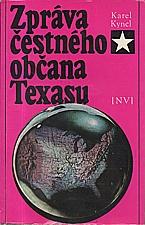 Kyncl: Zpráva čestného občana Texasu, 1969