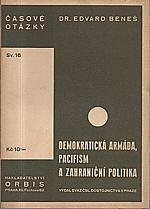 Beneš: Demokratická armáda, pacifism a zahraniční politika, 1932