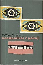 Faulkner: Neodpočívej v pokoji, 1958