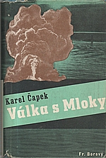 Čapek: Válka s Mloky, 1947