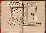 Wodehouse: Zámek Blissac, 1934