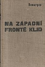 Remarque: Na západní frontě klid, 1929