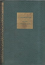 Gulbranssen: Věčně zpívají lesy, 1936