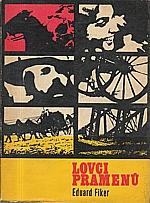 Fiker: Lovci pramenů, 1970