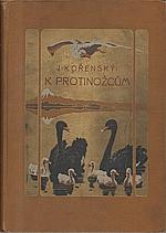 Kořenský: K protinožcům. Díl I., Plavba ke břehům australským. Australie západní. Australie jižní. Viktorie. Tasmanie., 1902