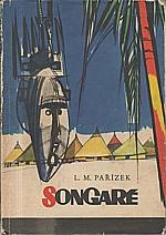 Pařízek: Songaré, 1964