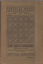 Zelený: Život Josefa Jungmanna, 1915