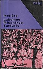 Moliere: Lakomec ; Misantrop ; Tartuffe, 1966