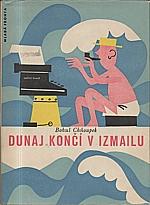Chňoupek: Dunaj končí v Izmallu, 1957