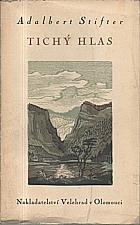Stifter: Tichý hlas, 1942