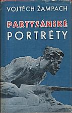 Žampach: Partyzánské portréty, 1980