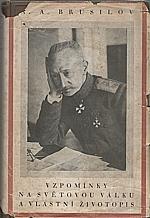 Brusilov: Vzpomínky na světovou válku a vlastní životopis, 1929
