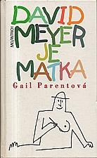 Parent: David Meyer je matka, 1994