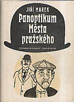 Marek: Panoptikum Města pražského, 1981