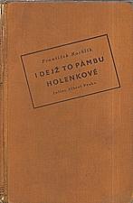 Rachlík: I dejž to Pámbu, holenkové, 1940