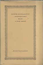 Dostojevskij: Hráč a jiné prózy, 1964