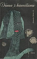Dumas: Dáma s kaméliemi, 1965