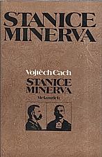Cach: Stanice Minerva, 1986