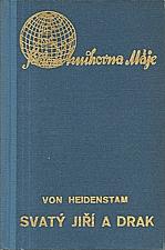 Heidenstam: Svatý Jiří a drak, 1938