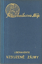Benavente: Vzbuzené zájmy, 1939