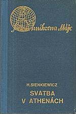 Sienkiewicz: Svatba v Athénách, 1938