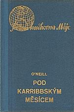 O'Neill: Pod karribbským měsícem, 1939